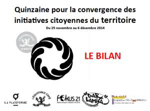 Bilan quinzaine pour la convergence des initiatives citoyennes du territoire