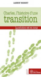 Charles, histoire d'une transition